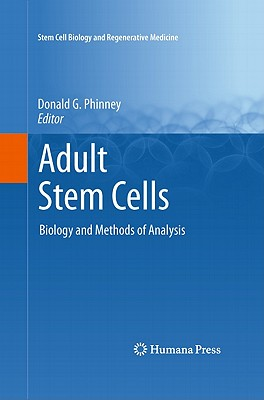 Adult Stem Cells By Phinney, Donald G. (EDT)