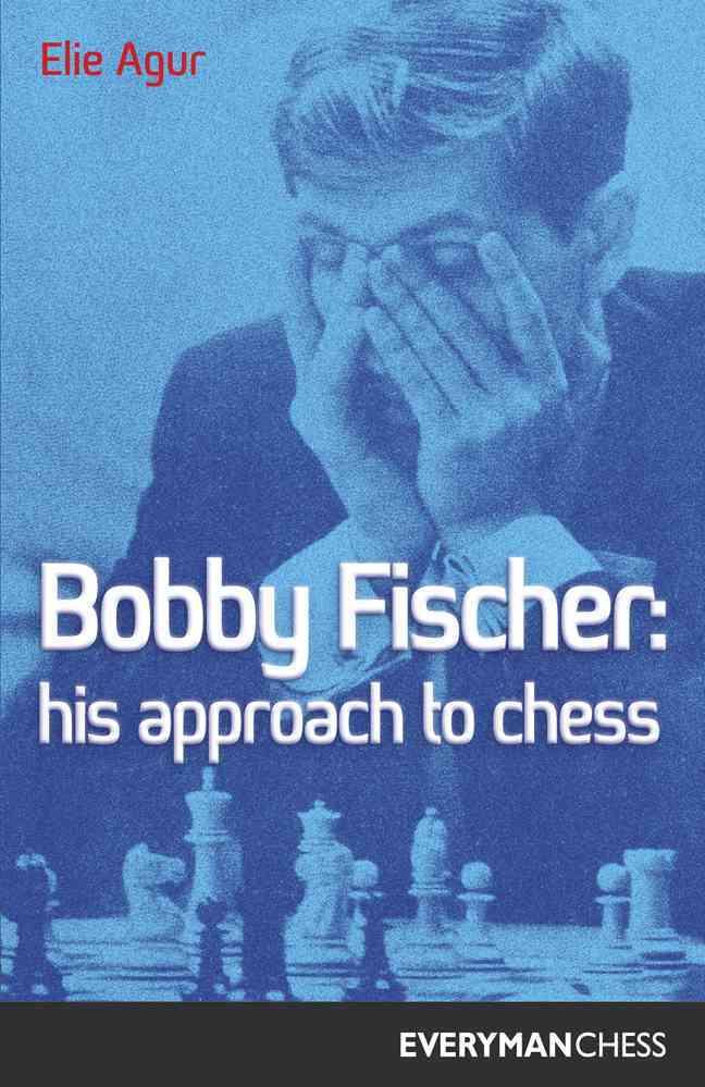 Bobby Fischer By Agur, Elie